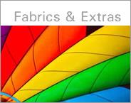 Fabrics and Extras